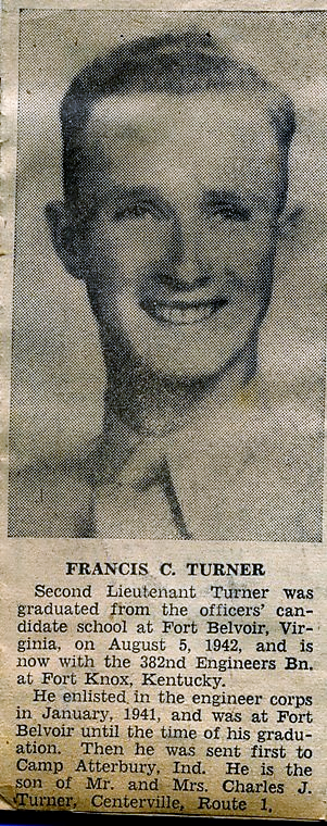 Francis Turner graduated august 5, 1942 at Officer Candidate School at Fort Belvoir, Virginia