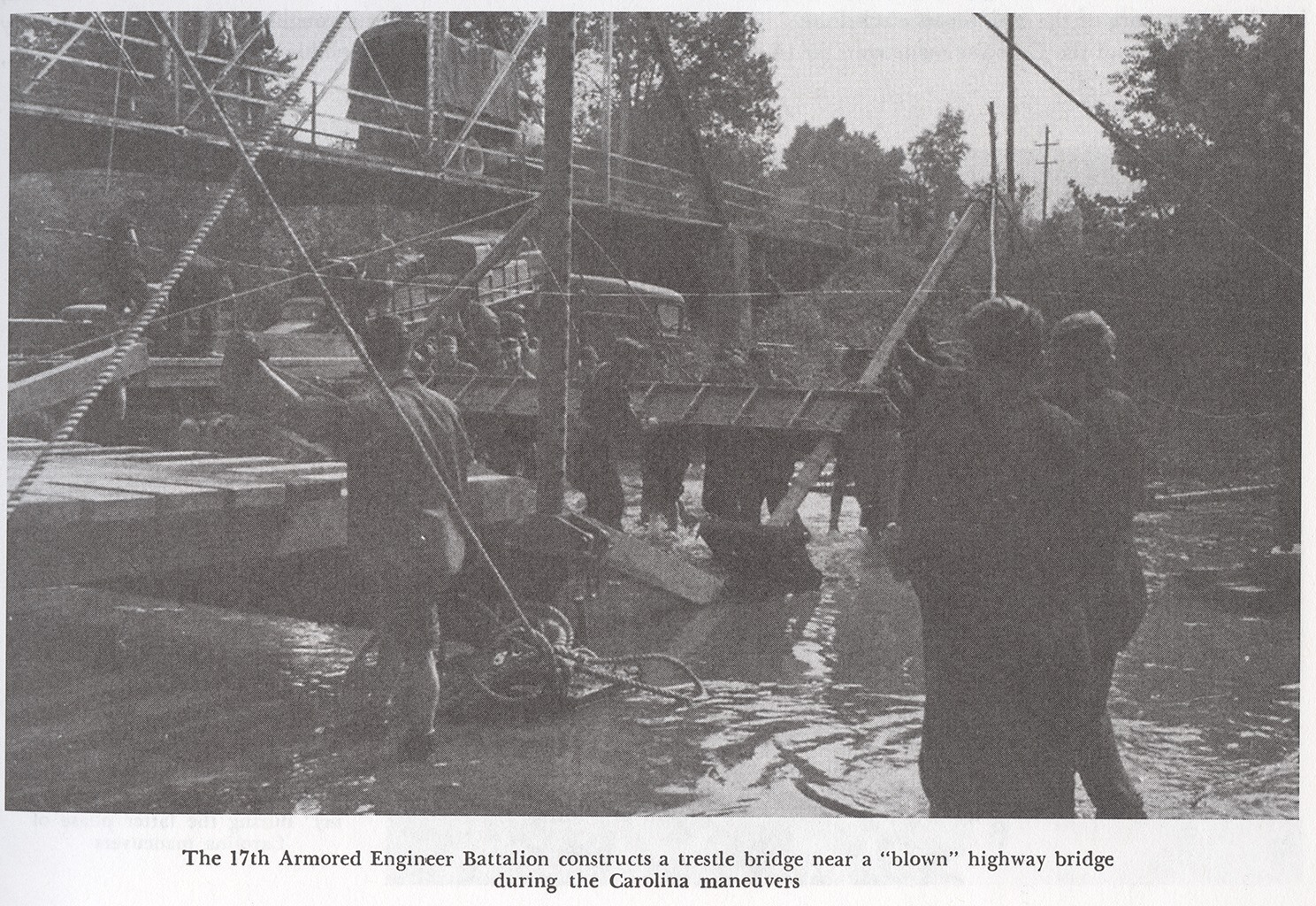 US Carolina Manouvres 17th AEB constructs a trestle bridge. Source: Book 2nd Armored Unit History